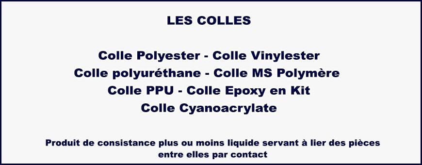 Colle Polyester, vinylester, polyuréthane, MS Polymère, PPU, époxy en Kit, cyanoacrylate
