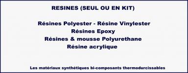 Notre gamme de résine: Polyester - Vinylester - Epoxy - mousse Polyurethane - Acrylique