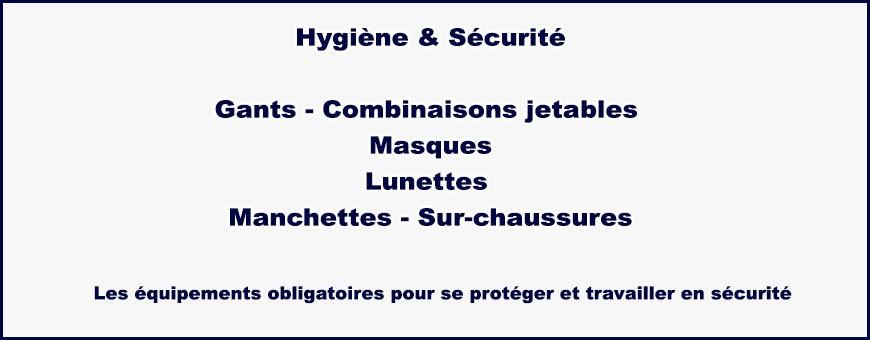 Hygiènes & Sécurités: Les équipements obligatoires pour se protéger et travailler en sécurité